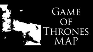 ゲーム・オブ・スローンズ 地図 | 七王国 ウィンターフェル キングズランディングはどこにある?